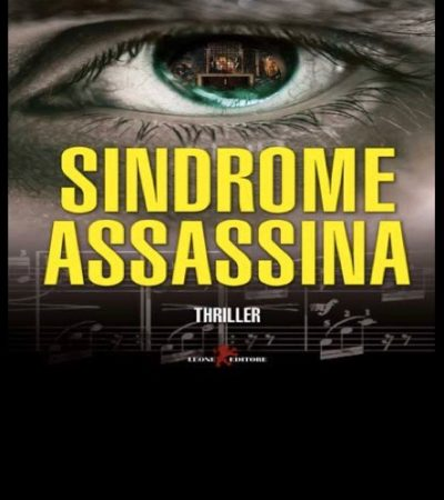 """Sindrome assassina"", il nuovo thriller di Bruno Pronunzio"