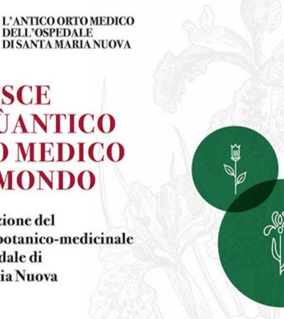 Apre il percorso botanico-medicinale dell'Ospedale Santa Maria Nuova