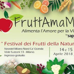 FruttAmaMi, il primo Festival dei Frutti della Terra…e di chi li ama