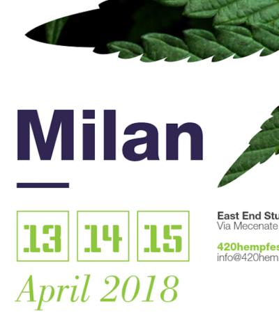 4.20 Hemp Fest 2018, anche a Milano la fiera internazionale della canapa