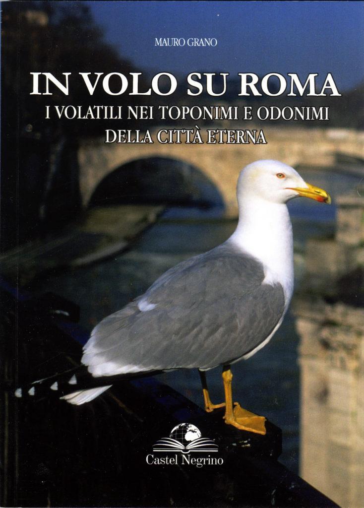 In volo su Roma, i volatili nei toponimi e odonimi della città eterna