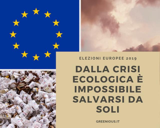 ELEZIONI EUROPEE 2019 CRISI ECOLOGICA
